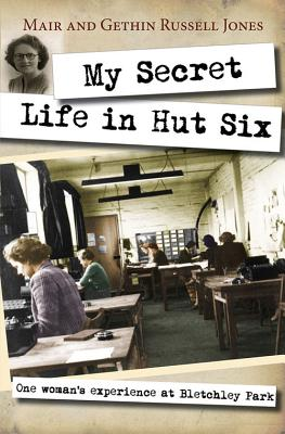 My Secret Life in Hut Six By Russell-jones, Mair/ Russell-jones, Gethin